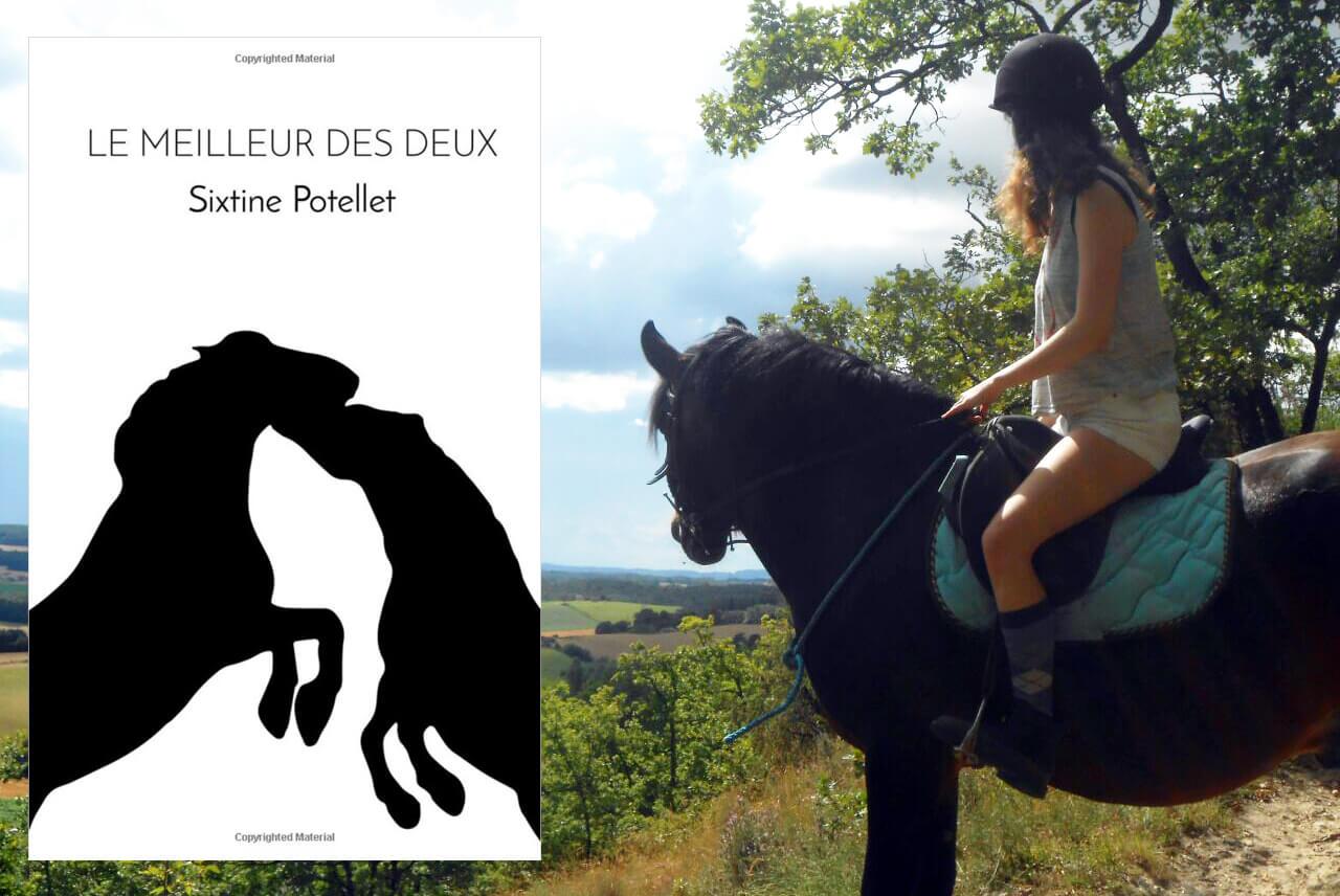 Le Meilleur Des Deux Roman Equestre De Sixtine Potellet